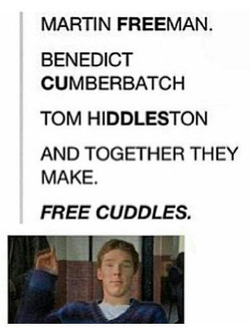 Free cuddles for everyone (Martin Freeman, Benedict Cumberbatch, Tom Hiddleston)