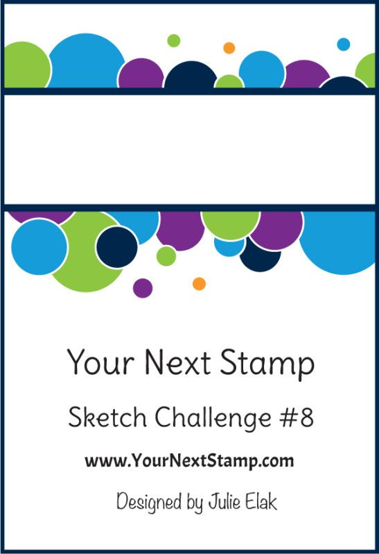Sketch Challenge 8 - Your Next Stamp:
