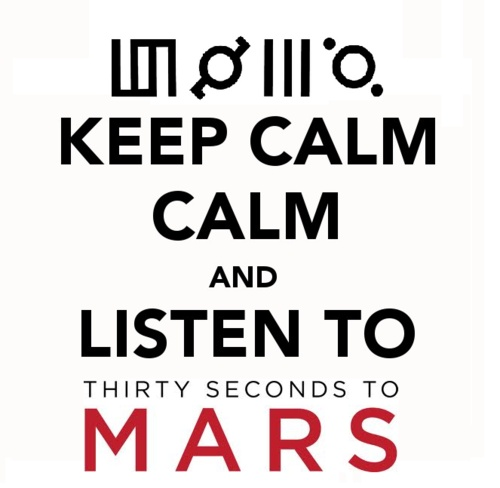 30 Seconds to Mars <3: 30Seconds To Mars 3, 30Stm Echelon, 30Stm Jl Sl Tm, 30 Seconds To Mars, My Life, Boys 30Stm, Keepcalm, Mottos Nigga, Keep Calm