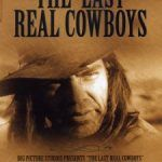The Last Real Cowboys (2000)