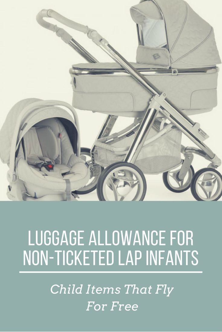 What Child Items Fly For Free On Airplanes Gate Checking A Stroller