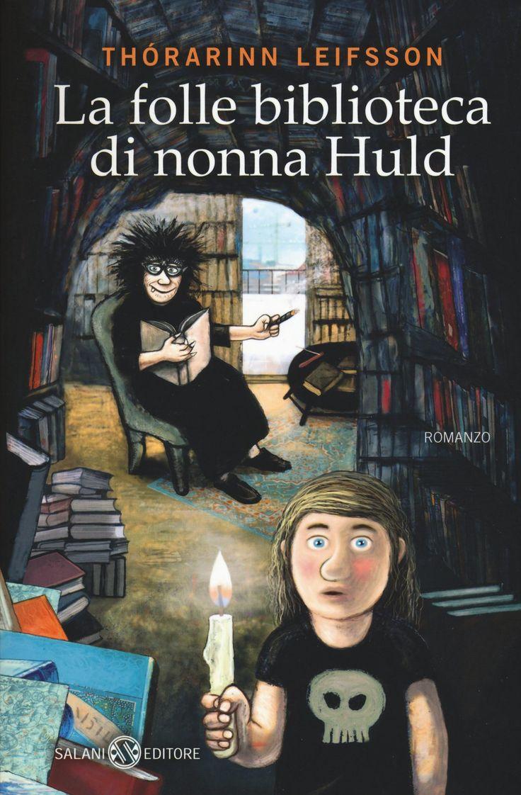 La folle biblioteca di Nonna Huld - Thorarinn Leifsson