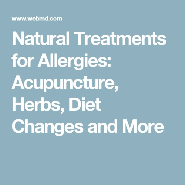 Natural Treatments for Allergies: Acupuncture, Herbs, Diet Changes and More