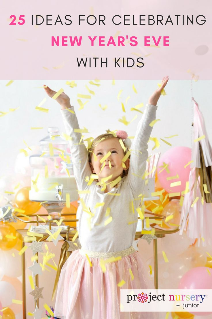 25 Ideas for Celebrating New Year�s Eve with Kids - from kid-friendly DIYs to party decor to festive outfits for your kids and more, we�ve got you covered for the big night!