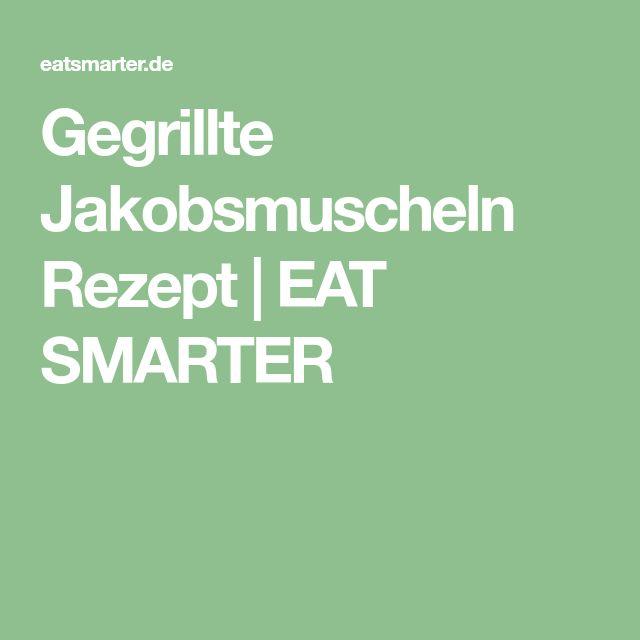 Gegrillte Jakobsmuscheln Rezept   EAT SMARTER