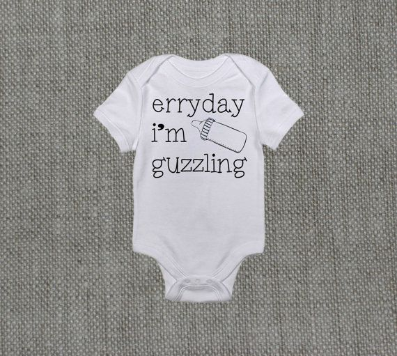 Everyday I'm Guzzling, Funny Baby Clothes, Baby Bodysuit, Hipster Baby Clothing on Etsy, $12.95