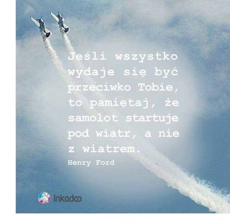 #cytat #cytaty #biznes #motywacja #samolot #inkadoo