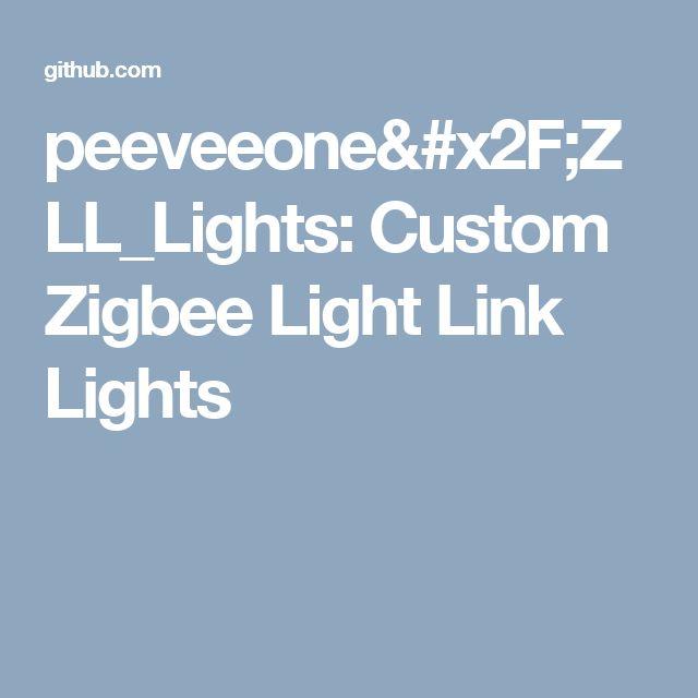 peeveeone/ZLL_Lights: Custom Zigbee Light Link Lights
