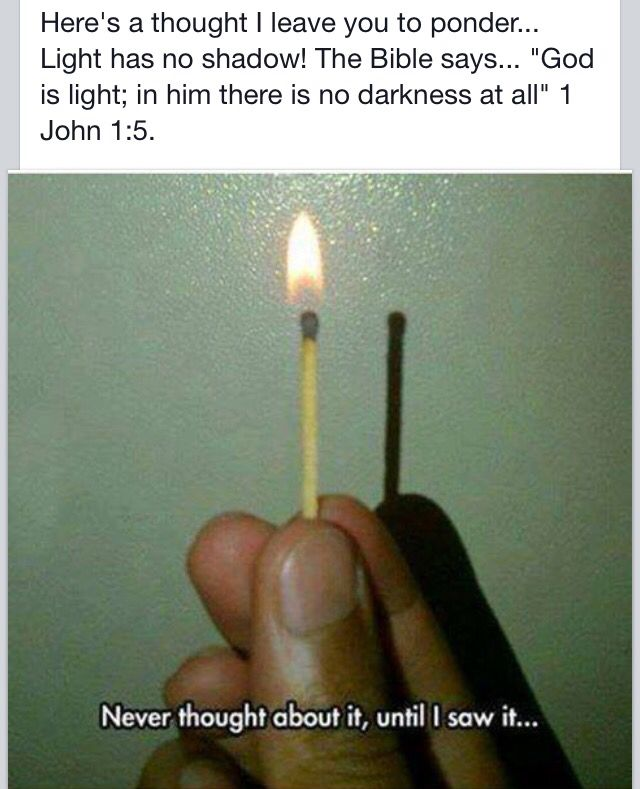 Jesus is the Light Of the World in him there is no darkness!