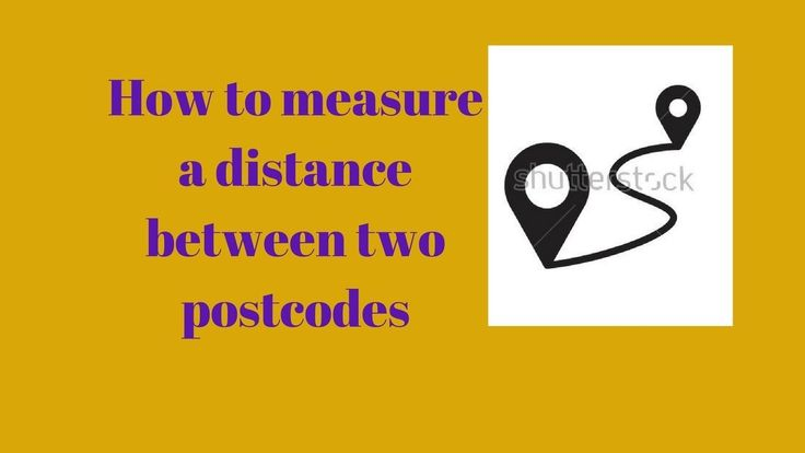 How to measure a distance between two postcodes