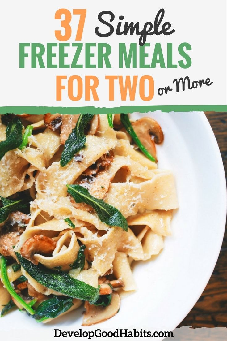 Eat healthy on a budget. Try these 37 Simple Freezer Meals for Two (or More)