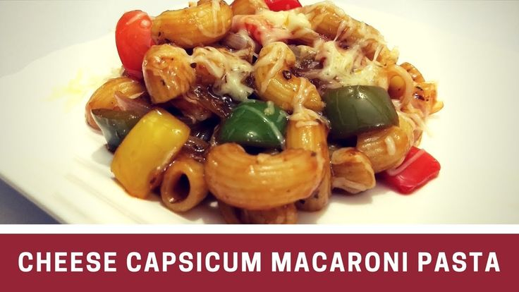 Cheese Capsicum Macaroni Pasta Recipe in Hindi by Cooking with Smita - http://howto.hifow.com/cheese-capsicum-macaroni-pasta-recipe-in-hindi-by-cooking-with-smita/