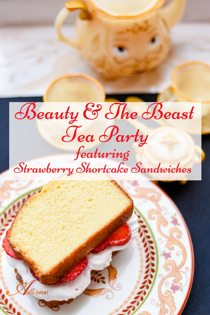 Beauty and the Beast is my favorite Disney movie and I'm hosting a tea party complete with Strawberry Shortcake Sandwiches and a pretty tea set. Check out the free printable tea party invites and get the easy recipe. #MovieMonday
