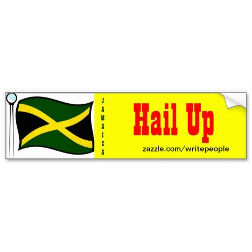 Jamaican bumper stickers hail up