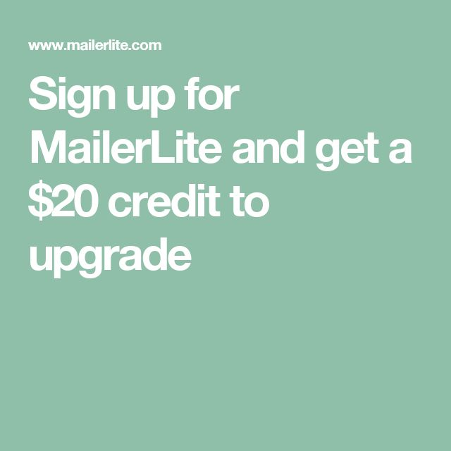 Sign up for MailerLite and get a $20 credit to upgrade