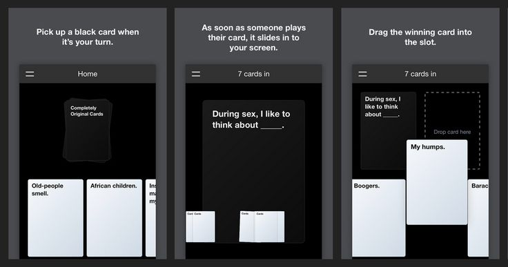 When Cards Against Humanity was first released to the world, it was made available under a Creative Commons license that meant that anyone could simply print our their own copy of the game. Or, as designer Dawson Whitfield did, turn it into an online browser-based web app so that anyone can play it against their friends using a computer, smartphone, or tablet.