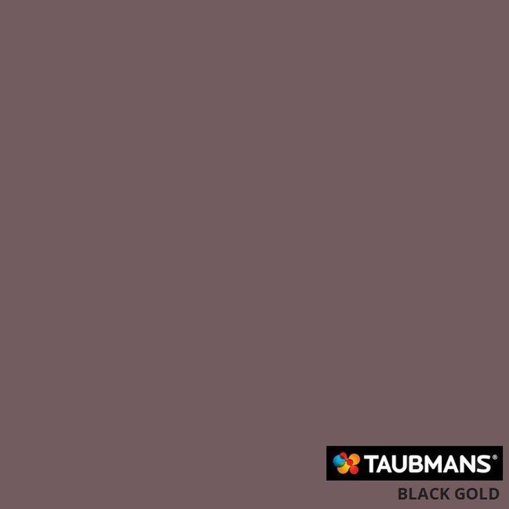 #Taubmanscolour #blackgold