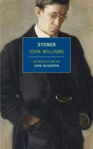 Stoner by John Edward Williams (Wonderful review) 'The US does not have sadness on its agenda. Its psyche is a constant concern with happiness, fulfillment, the American Dream and the way to this god given of all rights.""