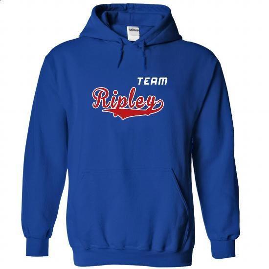 Team Ripley - #awesome tee #tshirt sayings. BUY NOW => https://www.sunfrog.com/LifeStyle/Team-Ripley-hqsrpkqktb-RoyalBlue-22277360-Hoodie.html?68278