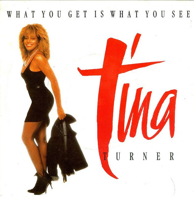 24 - Turner, Tina - What You Get Is What You See - D - 1986 | Flickr - Photo Sharing!