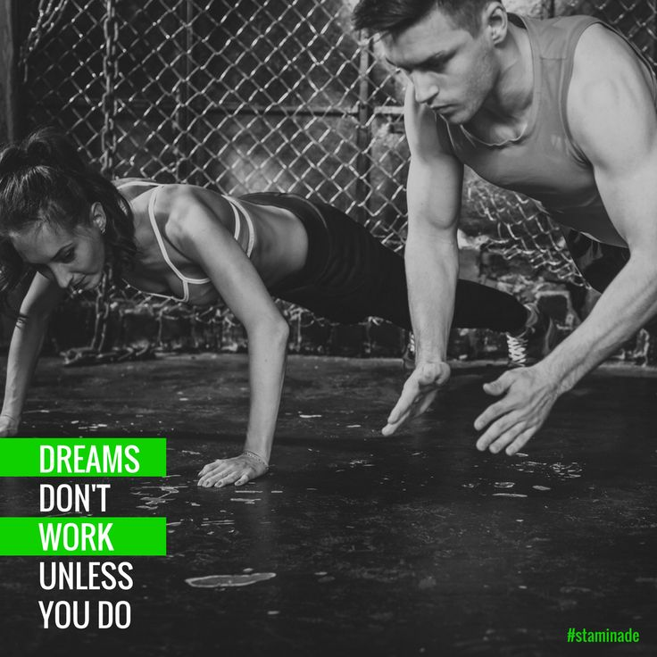Dreams don't work unless you do. #inspiration #goharder
