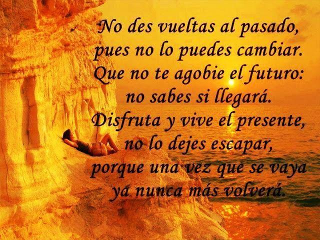 No des vuelta al pasado pues no lo puedes cambiar...