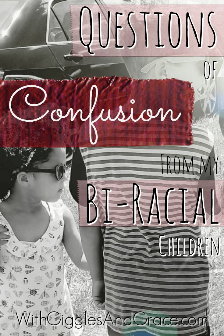 Questions of confusion from my biracial children