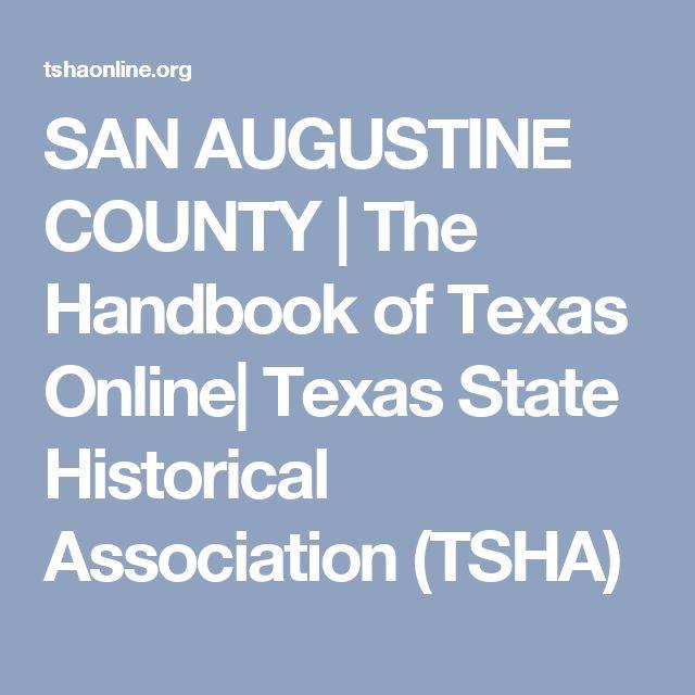 SAN AUGUSTINE COUNTY | The Handbook of Texas Online| Texas State Historical Association (TSHA)