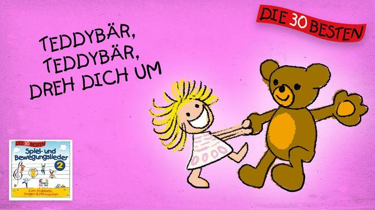 Teddybär, Teddybär, dreh dich um - Die besten Spiel- und Bewegungslied...