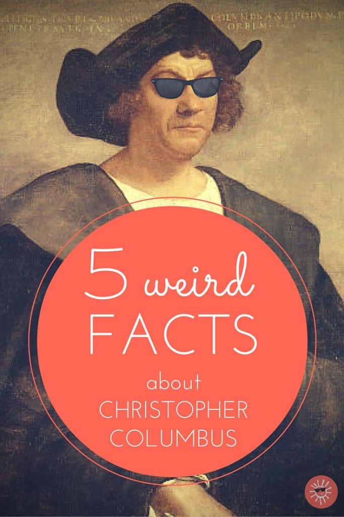 5 Weird Facts About Christopher Columbus -- Get to know a few of the strangest things we know (and don't know) about this mysterious guy...