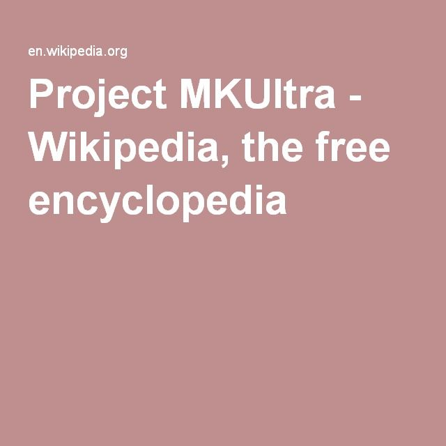 Project MKUltra - Wikipedia, the free encyclopedia