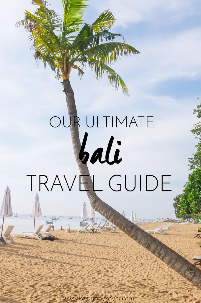 Your Ultimate Bali Travel Guide