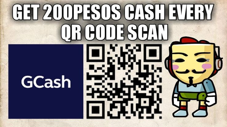 Get 200pesos cash by scanning qr code using gcash app