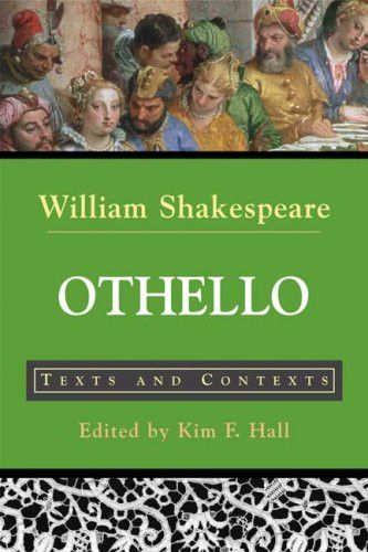 Othello: Texts and Contexts (The Bedford Shakespeare Library)