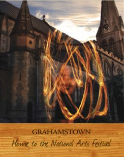 Grahamstown - Home to the National Arts Festival