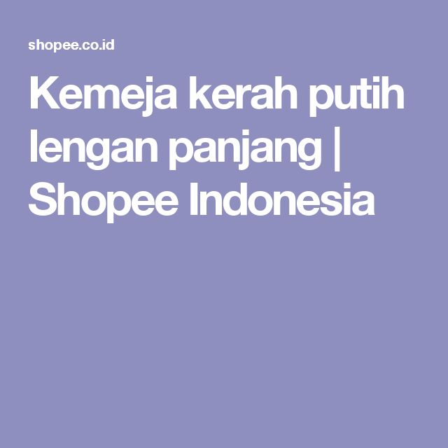 Kemeja kerah putih lengan panjang   Shopee Indonesia