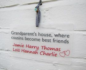 personalised gift wall plaque sign grandparents house - Another Gorgeous Day.  Grandparents house where cousins become best friends.
