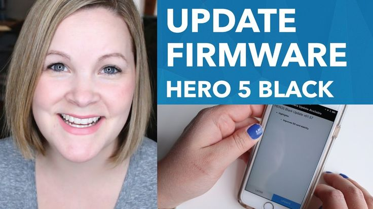 Firmware Update - GoPro Hero 5 Black [8/30]