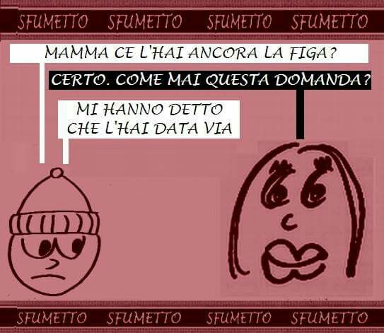 #barzelletta #vignetta #battuta #divertente #ridere #umorismo #ahahah #ahahahah #figa #pierino #mamma