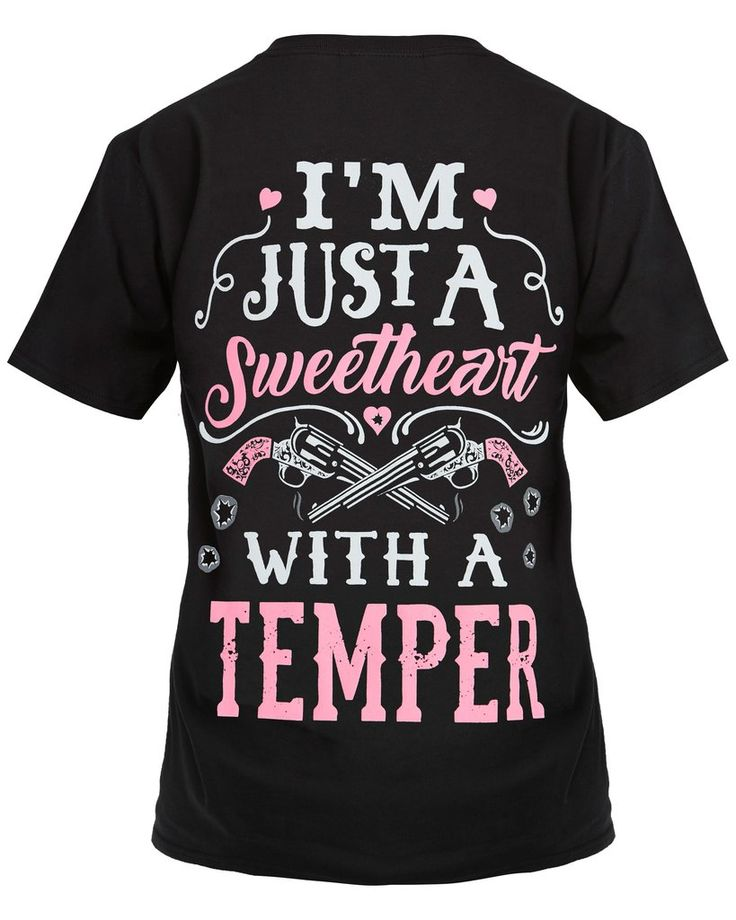 I'm Just A Sweetheart With A Temper Shirt - Cute n' Country