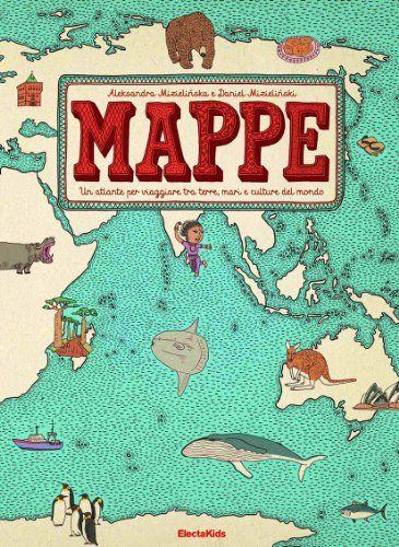 Mappe: Amazon.it: Aleksandra Mizielinski, Daniel Mizielinski, V. Parisi: Libri