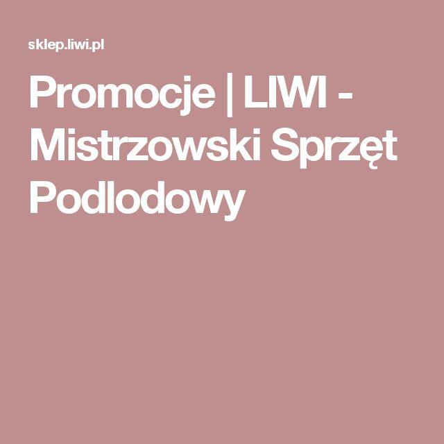 Promocje  | LIWI - Mistrzowski Sprzęt Podlodowy