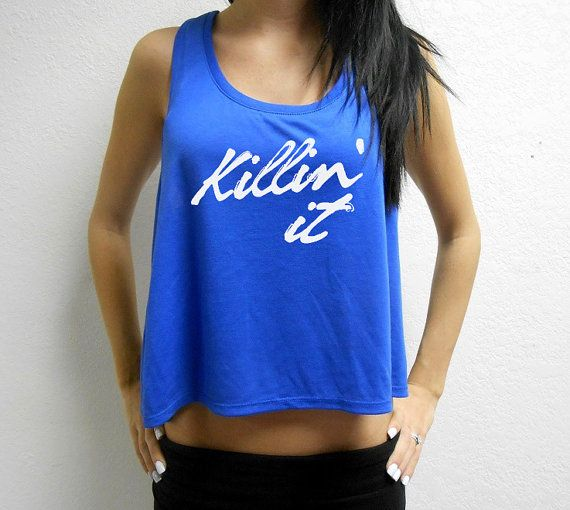Hey, I found this really awesome Etsy listing at https://www.etsy.com/listing/187865892/killin-it-crop-top-workout-crop-top-gym