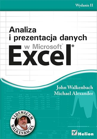 """""""Analiza i prezentacja danych w Microsoft Excel. Vademecum Walkenbacha. Wydanie II""""  #helion #ksiazka #excel #Walkenbach"""