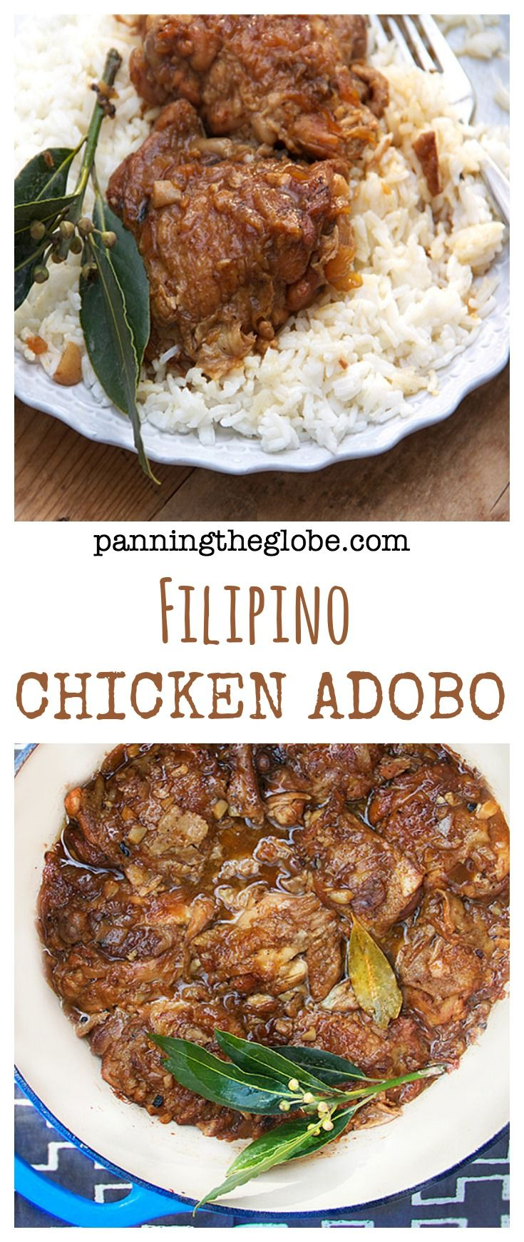 Chicken Adobo from the Philippines: the most popular recipe on Panning The Globe. Tender chicken braised in a vinegary, garlicky sauce. Delicious with fluffy rice.