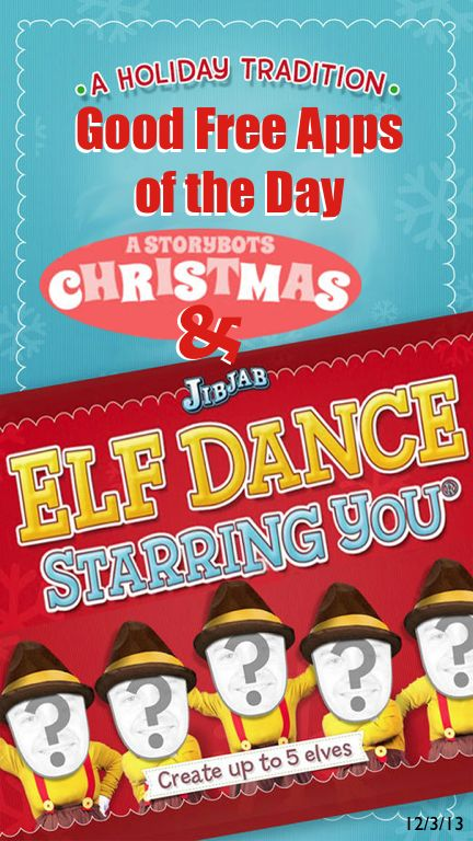 Good Free Apps of the Day: Elf Dance and Christmas: Starring You! by JibJab Media! (Fun for all ages!)  http://www.smartappsforkids.com/2013/12/good-free-app-of-the-day-elf-dance-.html