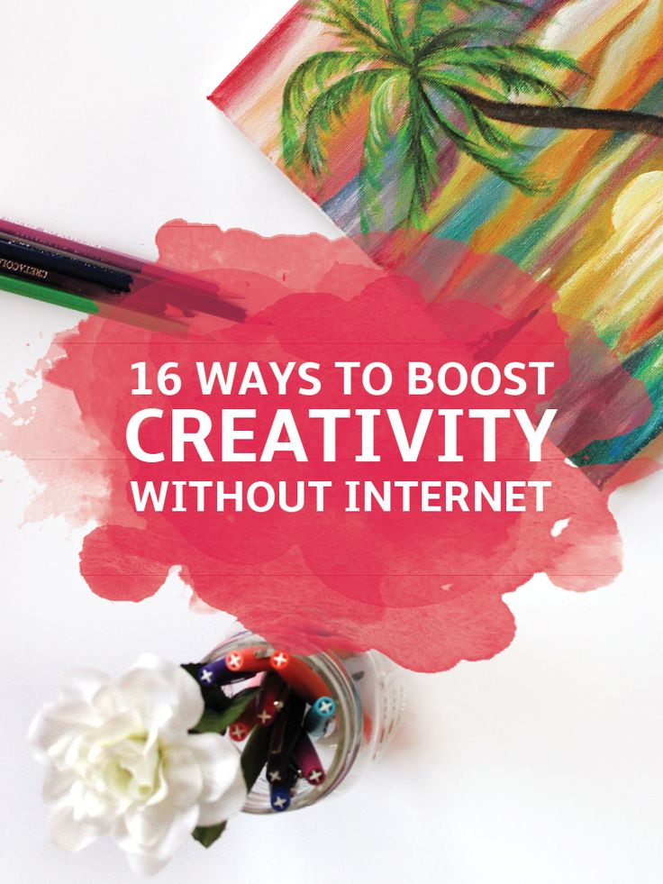 Digital detox? Boost your creativity with these 16 things to do without the Internet. Explore the possibilities!