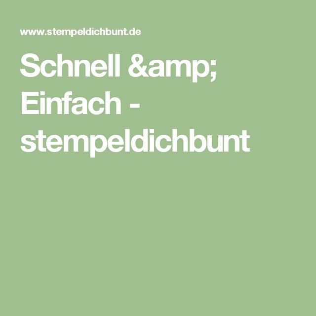 Schnell & Einfach - stempeldichbunt