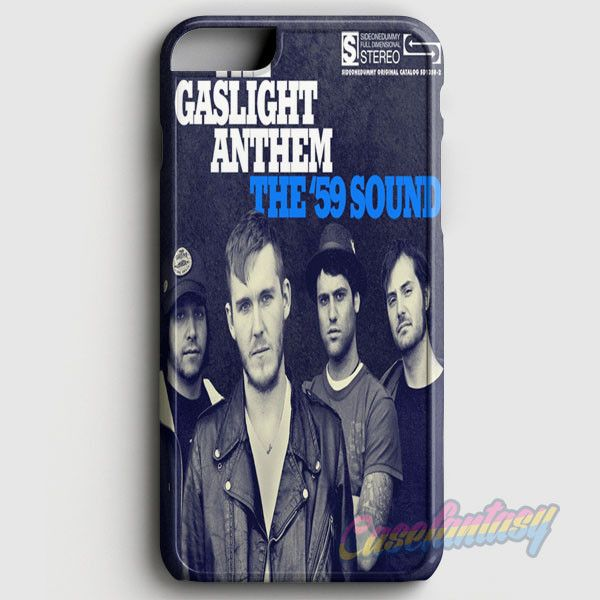 The Gaslight Anthem The '59 Sound iPhone 6 Plus/6S Plus Case | casefantasy