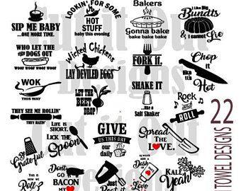 22 kitchen towel designs svg funny kitchen quotes cut files rh pinterest com